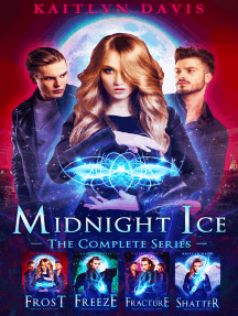 Midnight Ice: The Complete Series
