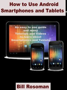 How to Use Android Smartphones and Tablets