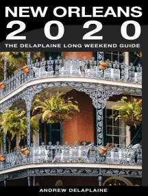 New Orleans - The Delaplaine 2020 Long Weekend Guide: Long Weekend Guides
