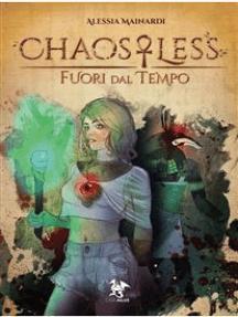 ChaosLess - Fuori dal Tempo