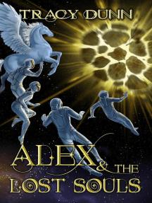 Alex & The Lost Souls: The Immortal Realms, #2