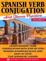Spanish Verb Conjugation and Tenses Practice Volume VI