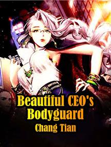 Beautiful CEO's Bodyguard: Volume 1