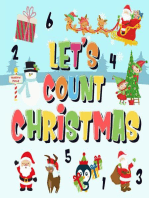 Let's Count Christmas! | Can You Find & Count Santa, Rudolph the Red-Nosed Reindeer and the Snowman? | Fun Winter Xmas Counting Book for Children, 2-4 Year Olds | Picture Puzzle Book