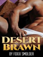 Desert Brawn