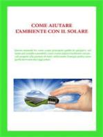 Come aiutare l'ambiente con il solare