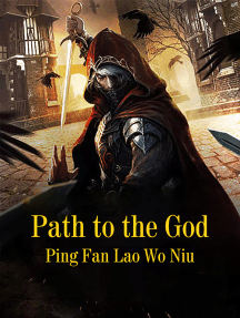 Path to the God: Volume 2
