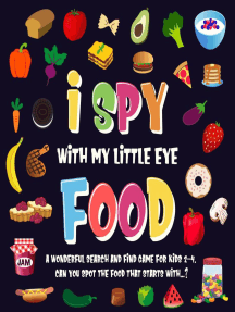 I Spy With My Little Eye - Food. A Wonderful Search and Find Game for Kids 2-4. Can You Spot the Food That Starts With...?: I Spy Books for Kids 2-4, #3