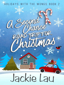 A Second Chance Road Trip for Christmas: Holidays with the Wongs, #2