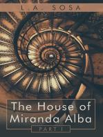 The House of Miranda Alba