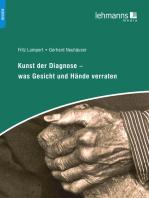 Kunst der Diagnose – Was Gesicht und Hände verraten