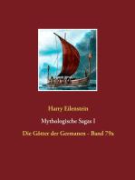 Mythologische Sagas I