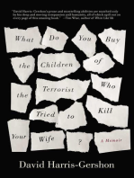 What Do You Buy the Children of the Terrorist Who Tried to Kill Your Wife?