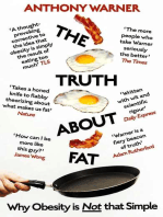 The Truth About Fat: Why Obesity is Not that Simple