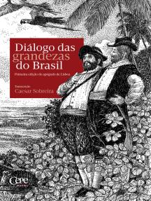 Diálogo das grandezas do Brasil: Primeira edição do apógrafo de Lisboa