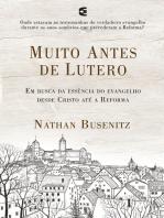 Muito antes de Lutero