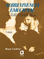Sobrevivência emocional: As dores da infância revividas no drama adulto