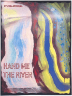 Hand Me the River
