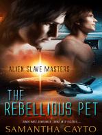 The Rebellious Pet