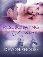 Resuscitating Love