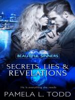 Secrets, Lies & Revelations
