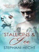 Stallions and Ice