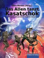 Das Alien tanzt Kasatschok