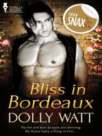 Bliss in Bordeaux