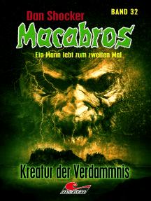 Dan Shocker's Macabros 32: Kreatur der Verdammnis (Xantilon-Zyklus, Teil 7)