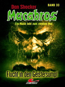 Dan Shocker's Macabros 33: Flucht in den Geistersumpf