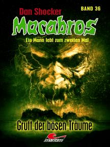 Dan Shocker's Macabros 36: Gruft der bösen Träume
