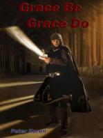 Grace Be Grace Do