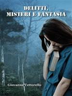 Delitti, misteri e fantasia