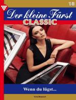 Der kleine Fürst Classic 18 – Adelsroman