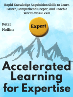 Accelerated Learning for Expertise