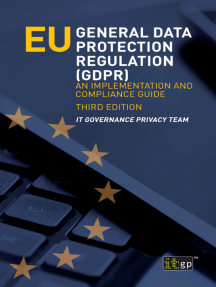 EU General Data Protection Regulation (GDPR), third edition: An Implementation and Compliance Guide