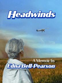 Headwinds, A Memoir