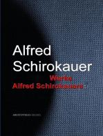 Gesammelte Werke Alfred Schirokauers