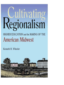 Cultivating Regionalism: Higher Education and the Making of the American Midwest