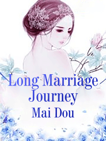 Long Marriage Journey: Volume 5