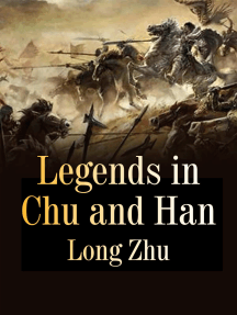 Legends in Chu and Han: Volume 5
