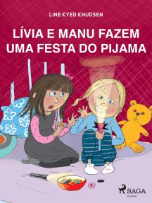 Lívia e Manu fazem uma festa do pijama