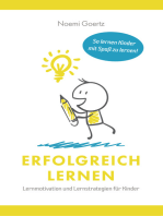 Erfolgreich Lernen – Lernmotivation und Lernstrategien für Kinder