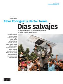 Días salvajes: 15 historias reales para comprender el colapso de Venezuela