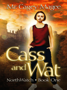 Cass and Wat: NorthWatch, #1