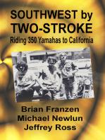 Southwest by Two-Stroke
