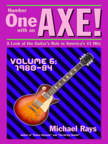 Number One with an Axe! A Look at the Guitar's Role in America's #1 Hits, Volume 6, 1980-84