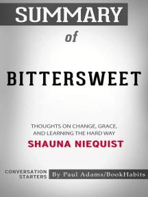 Summary of Bittersweet: Thoughts on Change, Grace, and Learning the Hard Way | Conversation Starters