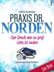 Praxis Dr. Norden 1 – Arztroman: Doppelband