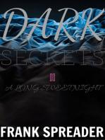 Dark Secrets II